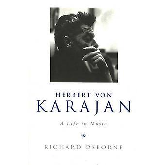 Herbert Von Karajan - życie w muzykę przez Herbert Von Karajan - życie i
