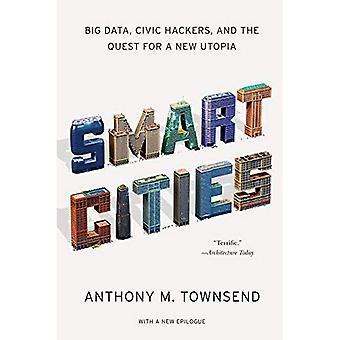 Cidades inteligentes - grande volume de dados, Hackers cívicos e a busca de uma nova Utopia