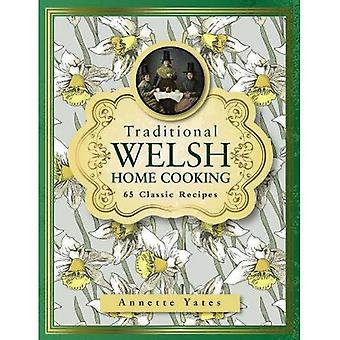 Traditionele Welsh Home Cooking: 65 klassieke recepten