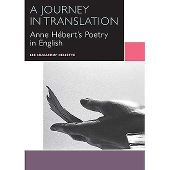 Een reis in vertaling: Anne Hebert de poëzie in het Engels (Canadees literatuur-collectie)