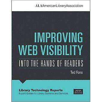Improving Web Visibility: Into the Hands of Readers (Library Technology Reports)