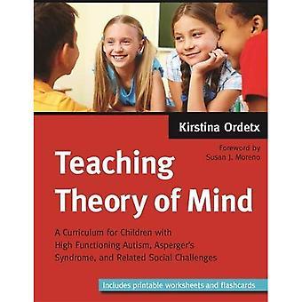 Didaktiikka mielen: opetussuunnitelman lasten kanssa korkea toimiva autismin, Aspergerin oireyhtymä ja liittyvät sosiaalisiin haasteisiin