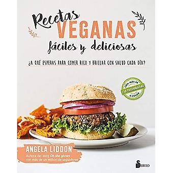 Recetas Veganas Faciles y Deliciosas