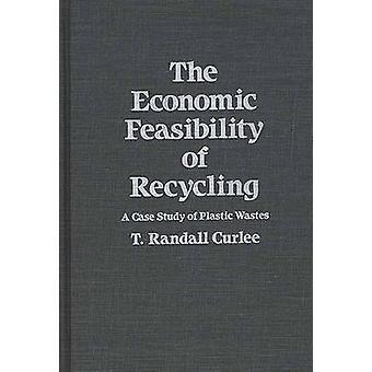 La fattibilità economica del riciclaggio di rifiuti plastici di giusvaxtreme & T. Randall, un caso di studio