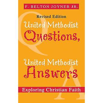 United Methodist spørgsmål United Methodist svar af Joyner & F Belton
