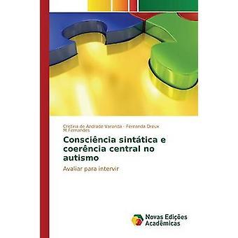 Conscincia sinttica e coerncia central no autismo by de Andrade Varanda Cristina