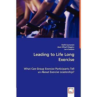 Hacia ejercicio larga vida por Cameron y Kathi
