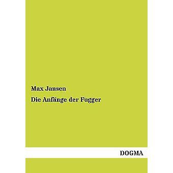 Sterven Anfange Der Fugger door Jansen & Max