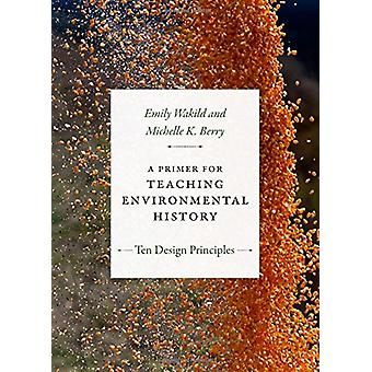 環境史を教えるための手引き-10 の設計原則