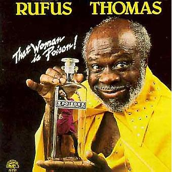 Rufus Thomas -, dass Frau Poison! [CD] USA import