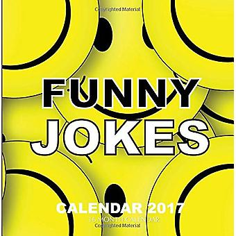 Funny Jokes Calendar 2017 - 16 Month Calendar by David Mann - 97815396