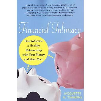 Financial Intimacy - How to Create a Healthy Relationship with Your Mo