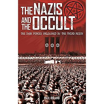 The Nazis and the Occult by Paul Roland - 9781788285254 Book