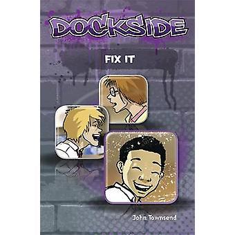 Dockside - Fix it - Stage 1 Book 15 by John Townsend - 9781846808487 Bo