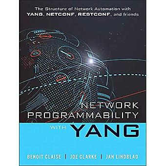 Network Programmability with� YANG: Data Modeling-driven Management with YANG