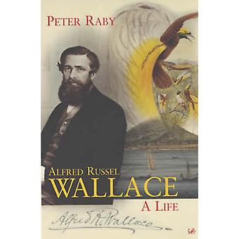 Alfred Russel Wallace von Peter Raby - 9780712665773 Buch
