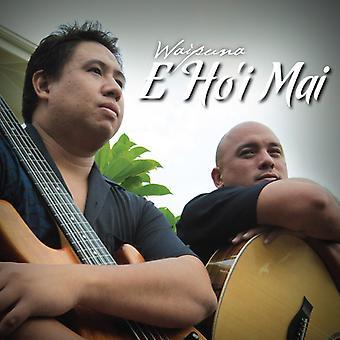 Waipuna - E Ho'I Mai [CD] USA import