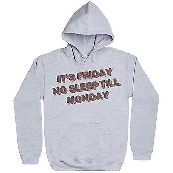 It-apos;s Friday No Sleep Till Monday - Mens Hoodie