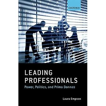 Leading Professionals by Laura Empson