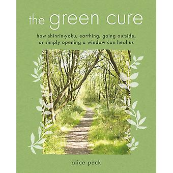 Green Cure by Alice Peck