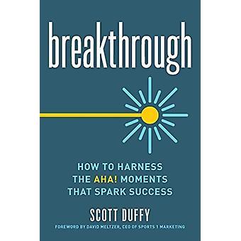 Breakthrough by Duffy & Scott
