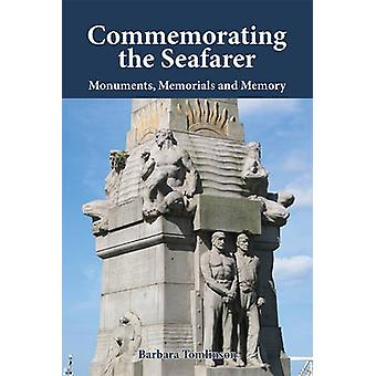Commemorating the Seafarer by Barbara Tomlinson