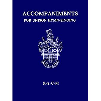 Accompaniments for unison hymnsinging by Knight & Gerald & H
