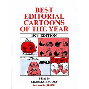 Best Editorial Cartoons of the Year by Brooks & Charles