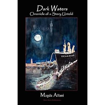 Dark Waters  Chronicle of a Story Untold by Allani & Magda