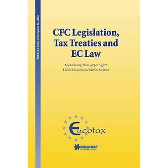 CFC Legislation Tax Treaties and EC Law by Lang