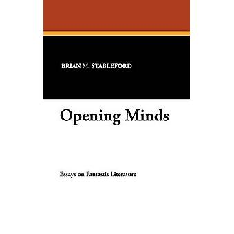 Opening Minds by Stableford & Brian M.
