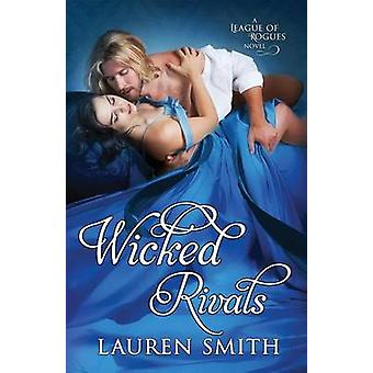 Wicked Rivals by Smith & Lauren