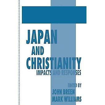 Japan and Christianity by Edited by John Breen & Edited by Mark Williams
