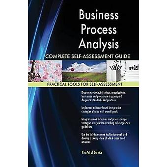 Business Process Analysis Complete SelfAssessment Guide by Blokdyk & Gerardus