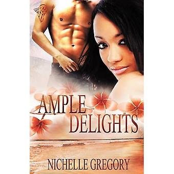 Ample Delights by Gregory & Nichelle