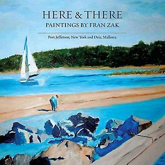 Here  There by Zak & Fran