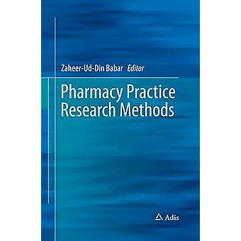 Pharmacy Practice Research Methods by Babar & ZaheerUdDin