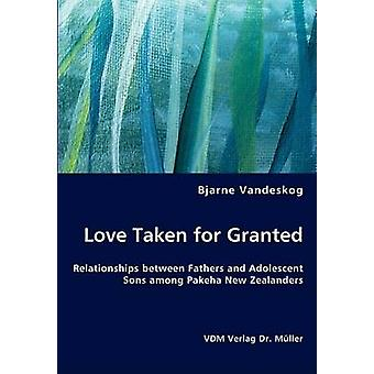 Love Taken for Granted by Vandeskog & Bjarne