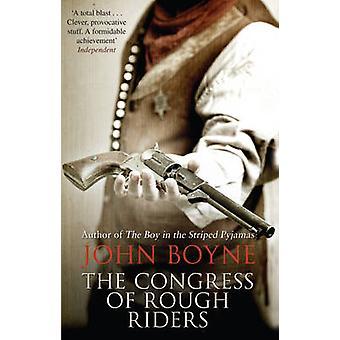 The Congress of Rough Riders by John Boyne - 9780552776141 Book