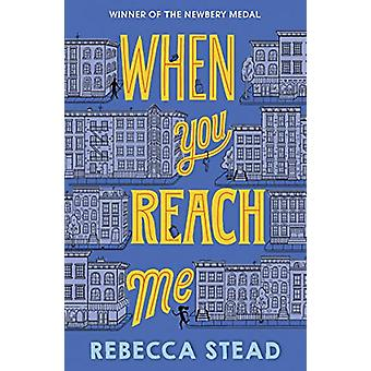When You Reach Me by Rebecca Stead - 9781783449637 Book