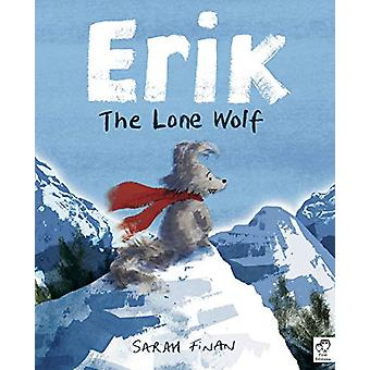 Erik the Lone Wolf by Sarah Finan - 9781786036650 Book
