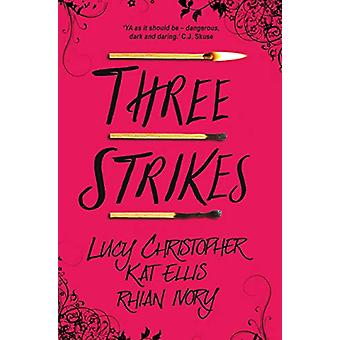 Three Strikes by Lucy Christopher - 9781910080863 Book