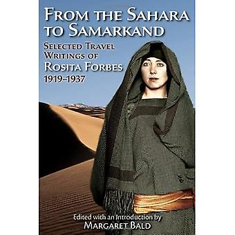 From the Sahara to Samarkand: Selected Travel Writings of Rosita Forbes, 1919-1937