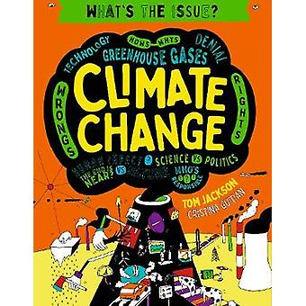 Climate Change by Tom Jackson - 9780711250284 Book