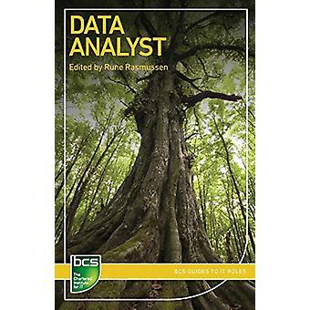 Data Analyst - Careers in data analysis by Rune Rasmussen - 9781780174