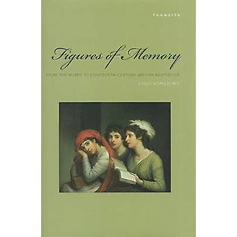Figures of Memory - From the Muses to Eighteenth-century British Aesth