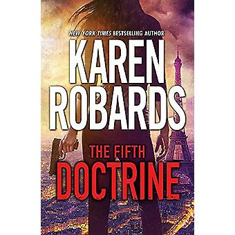 The Fifth Doctrine - The Guardian Series Book 3 by Karen Robards - 978