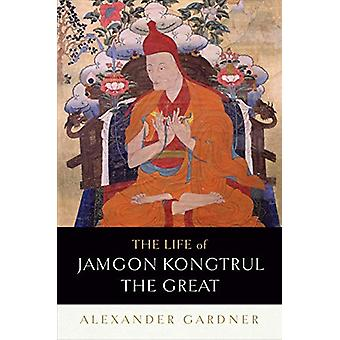 The Life of Jamgon Kongtrul the Great by Alexander Gardner - 97816118