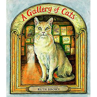 A Gallery of Cats by Ruth Brown - 9781912650170 Book