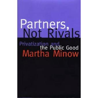 Partners Not Rivals by Martha Minow - 9780807043318 Book